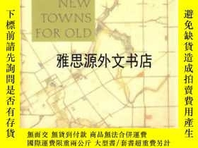 二手書博民逛書店【罕見】New Towns For Old (1927): Ac