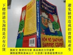 二手書博民逛書店how罕見to survive summer camp:如何度過夏令營Y212829 不祥 不祥