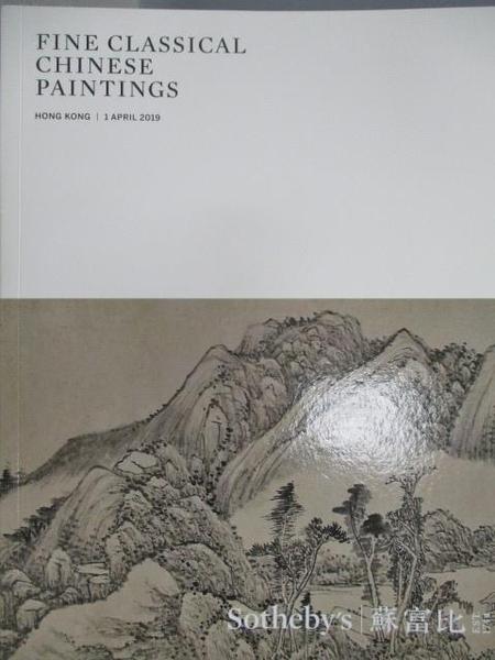 【書寶二手書T5/收藏_FA7】Sotheby s_Fine Classical Chinese Paintings_2019/4/1