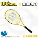 【WILSON】MINIONS 103 小小兵限量聯名網球拍 #2 浮兒樂獨家商品 WR064210U2 原價5200元
