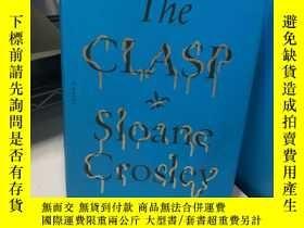 二手書博民逛書店The罕見Clasp: A NovelY318991 Farra