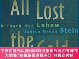二手書博民逛書店We罕見All Lost The Cold WarY255174 Richard Ned Lebow Prin
