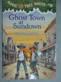 【書寶二手書T6/原文小說_GJE】Ghost Town at Sundown_Osborne, Mary Pope/
