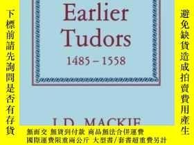 二手書博民逛書店The罕見Earlier Tudors, 1485-1558 (