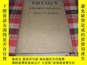二手書博民逛書店PHYSICS罕見A Descriptive Interpret