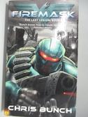 【書寶二手書T6/原文小說_ALU】Firemask : The Last Legion Book 2_Chris Bunch