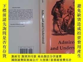二手書博民逛書店Admired罕見and Understood: The Poetry of Aphra Behn(詳見圖)Y