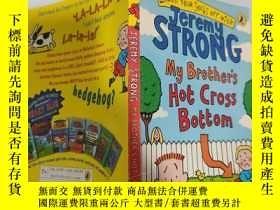 二手書博民逛書店jer罕見strong my brother s hot cross bottom 傑爾·斯特朗我哥哥的熱十字褲.