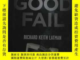 二手書博民逛書店The罕見Good Fail: Entrepreneurial