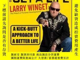 二手書博民逛書店Shut罕見Up, Stop Whining, and Get a Life: A Kick-Butt Appro