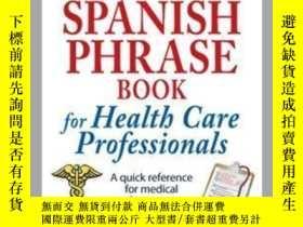 二手書博民逛書店The罕見Everything Spanish Phrase Book for Health Care Profe