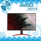 acer 宏碁 KG271 B 27型240Hz寬螢幕液晶顯示器 電腦螢幕