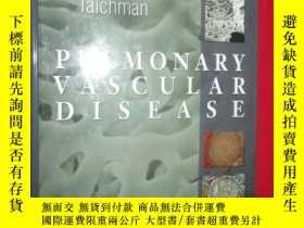 二手書博民逛書店Pulmonary罕見Vascular Disease (硬精裝