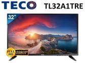 ↙0利率/免運費↙TECO 東元 32吋FHD 不閃屏 廣視角 低藍光LED液晶電視 TL32A1TRE【南霸天電器百貨】