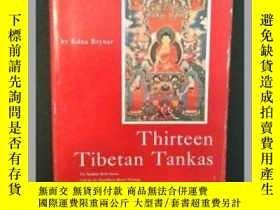 二手書博民逛書店Thirteen罕見Tibetan tankas10942 Ed