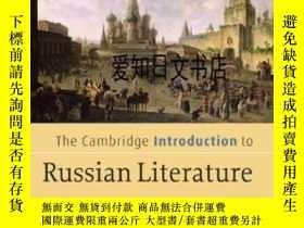 二手書博民逛書店【罕見】The Cambridge Introduction To Russian LiteratureY17