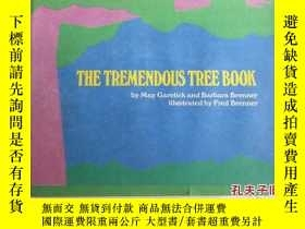二手書博民逛書店THE罕見TREMENDOUS TREE BOOKY164658