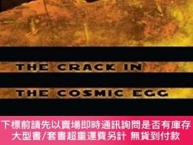 二手書博民逛書店The罕見Crack In The Cosmic EggY255174 Joseph Chilton Pear