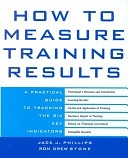 二手書《How to Measure Training Results: A Practical Guide to Tracking the Six Key Indicators》 R2Y ISBN:0071387927