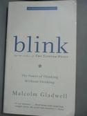 【書寶二手書T1/原文小說_LLR】Blink_Malcolm Gladwell