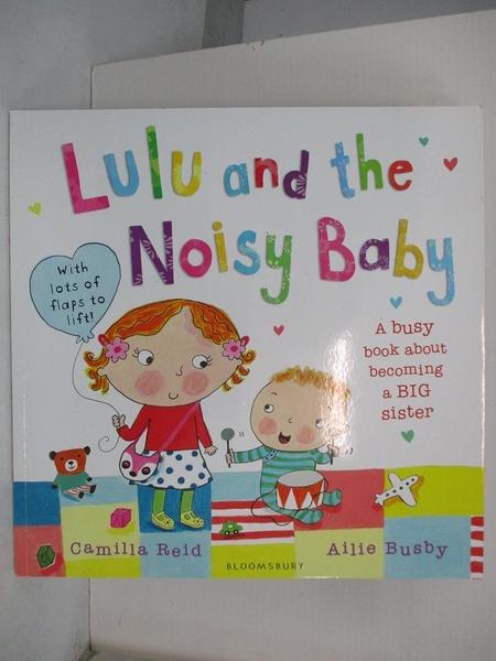 【書寶二手書T1/原文小說_JVE】Lulu and the Noisy Baby_Reid, Camilla/ Busby, Ailie (ILT)