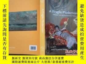 二手書博民逛書店A罕見Fragile Modernism: Whistler a