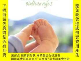 二手書博民逛書店Infancy:罕見Development From Birth To Age 3-嬰兒期:從出生到3歲的發育