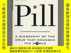 二手書博民逛書店The罕見Pill: A Biography of the Dr