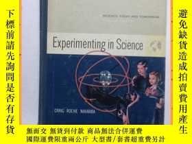 二手書博民逛書店英文書罕見experimenting in science 科學實驗Y16354 詳情見圖片 詳情見圖片