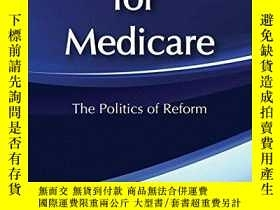 二手書博民逛書店Paying罕見for Medicare: The Politi
