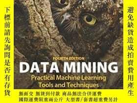 二手書博民逛書店Data罕見Mining, Fourth Edition: Practical Machine Learning