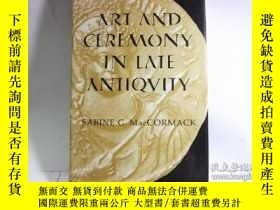 二手書博民逛書店ART罕見AND CEREMONY IN LATE ANTIQU