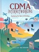 二手書博民逛書店 《CDMA Internetworking: Deploying the Open A-Interface》 R2Y ISBN:0130889229│Prentice Hall