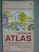 【書寶二手書T4/歷史_GIA】The Penguin Atlas of World History Volume 1_