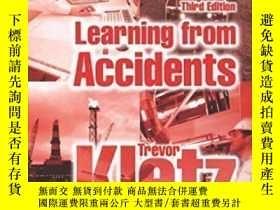 二手書博民逛書店Learning罕見From Accidents Third Edition-從事故中吸取教訓第三版Y4366