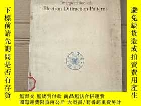 二手書博民逛書店interpretation罕見of electron diffraction patterns(P2208)
