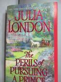 【書寶二手書T3/原文小說_JGJ】The Perils of Pursuing a Prince_London, Ju