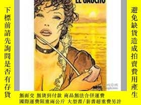 二手書博民逛書店El罕見Gaucho by Milo ManaraY28384