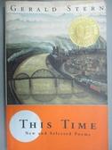 【書寶二手書T9/原文小說_YER】This Time: New and Selected Poems_Stern, G