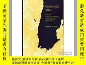 二手書博民逛書店Washing罕見Silk: The Life and Sele