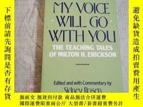 二手書博民逛書店My罕見Voice Will Go With You:The Teaching Tales of Milton H