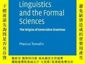 二手書博民逛書店Linguistics罕見And The Formal SciencesY255562 Tomalin, Ma