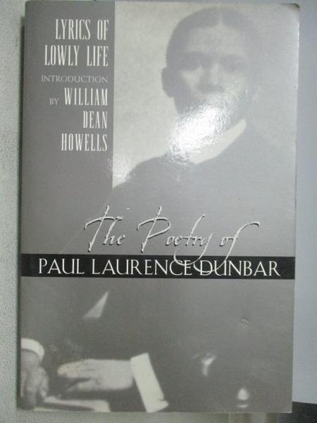 【書寶二手書T3/原文書_MNR】Lyrics of Lowly Life_Paul Laurence Dunbar