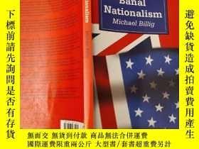 二手書博民逛書店Banal罕見NationalismY148311 Michael Billig sage 出版1995