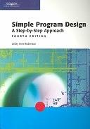二手書博民逛書店《Simple Program Design: A Step-by-step Approach》 R2Y ISBN:0619160462