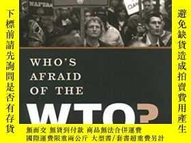 二手書博民逛書店Who s罕見Afraid Of The Wto?Y364682 Kent Albert Jones Oxfo