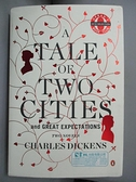 【書寶二手書T9/原文小說_BQ1】A Tale of Two Cities and Great Expectations_Dickens, Charles