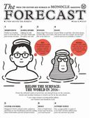 MONOCLE/ The Forecast 第2期/2016