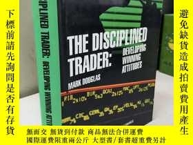 二手書博民逛書店The罕見Disciplined Trader Developi