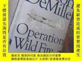 二手書博民逛書店Operation罕見Wildfire Thriller【32開德文原版】Y16472 Nelson DeMi